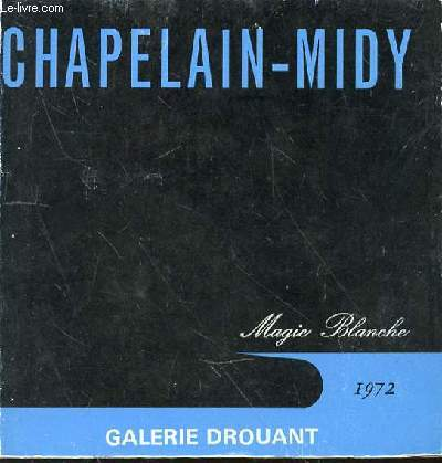 CHAPELAIN-MIDY- MAGIE BLANCHE