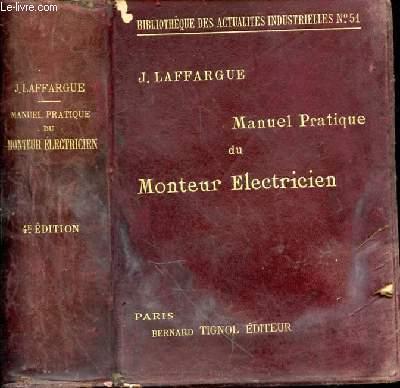 MANUEL PRATIQUE DU MONTEUR ELECTRICIEN