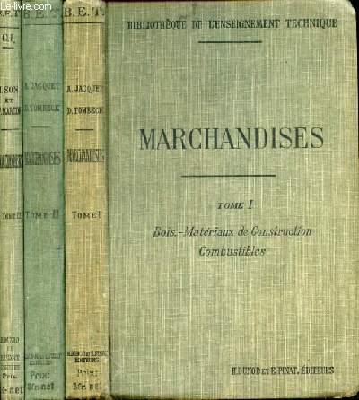 ELEMENTS DE MARCHANDISES EN 3 TOMES EN 3 VOLUMES - TOME1. BOIS MATERIAUX DE CONSTRUCTION COMBUSTIBLES - 2. METALLURGIE ET METAUX - 3. PRODUITS CHIMIQUES