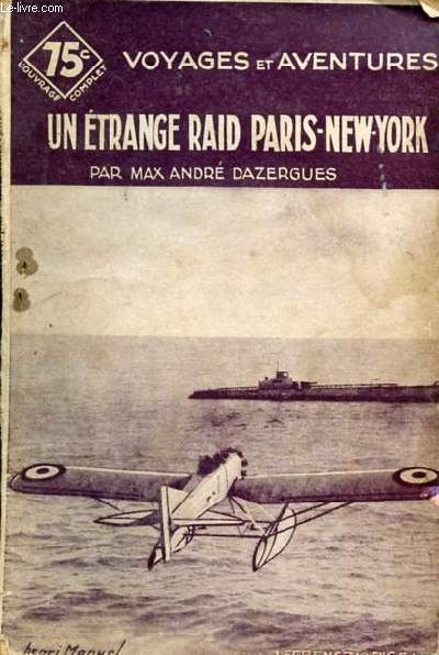 UN ETRANGE RAID PARIS-NEW-YORK