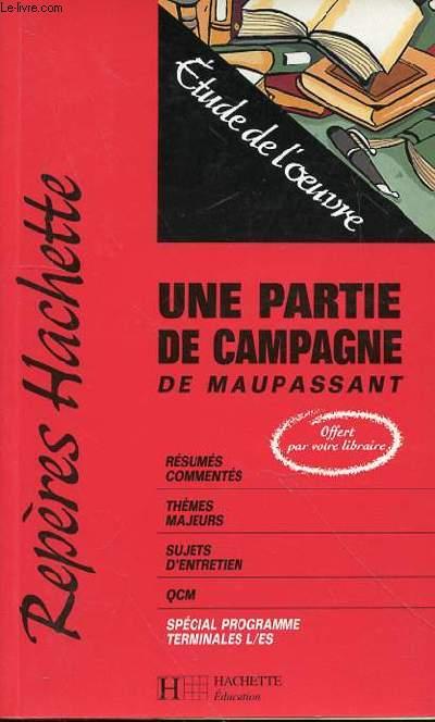 REPERES HACHETTE UNE PARTIE DE CAMPAGNE - ETUDE DE L'OEUVRE PAR FRANCOIS DOLLEANS