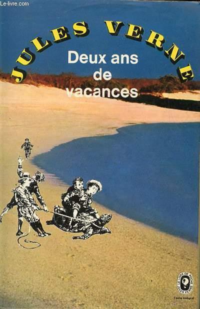 DEUX ANS DE VACANCES