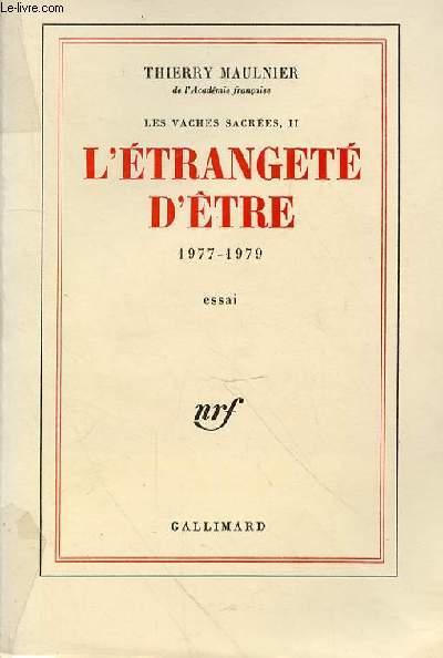 L'ETRANGETE D'ETRE 1977-1979