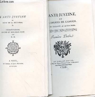 L'ANTI-JUSTINE 1798 - EN 2 VOLUMES - L'ANTI-JUSTINE OU LES DELICES DE L'AMOUR