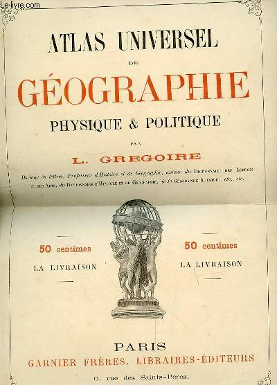 ATLAS UNIVERSEL DE GEOGRAPHIE PHYSIQUE ET POLTIQUE - 2EME LIVRAISON