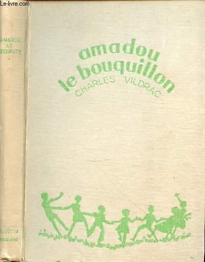 AMADOU LE BOUQUILLON