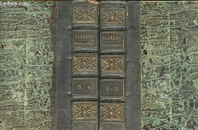 LE ROMAN COMIQUE 4 TOMES - EN 2 VOLUMES.