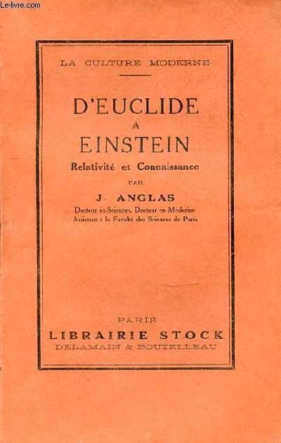 D'EUCLIDE A EINSTEIN RELATIVITE ET CONNAISSANCE