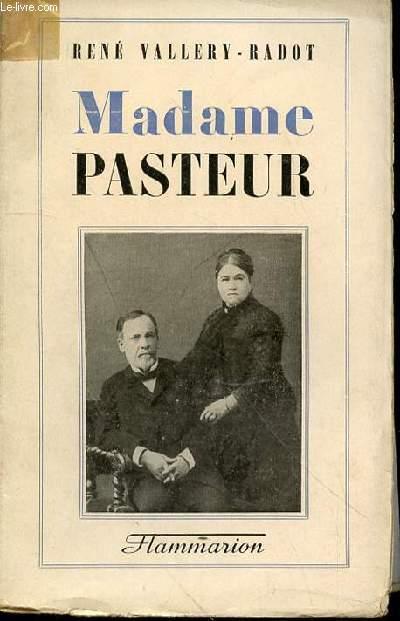 MADAME PASTEUR