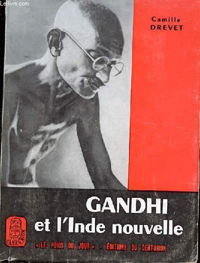 GANDHI ET L'INDE NOUVELLE