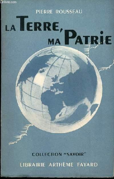 LA TERRE, MA PATRIE