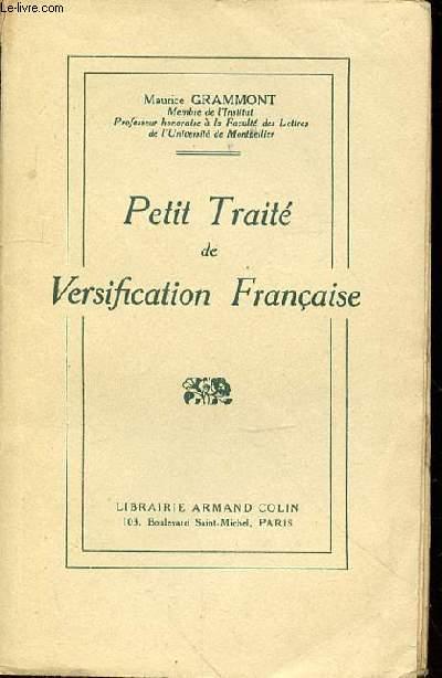 PETIT TRAITE DE VERSIFICATION FRANCAISE -ONZIEME EDITION -
