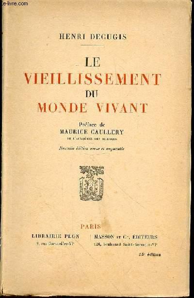 LE VIEILLISSEMENT DU MONDE VIVANT - 15EME EDITION
