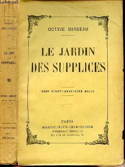 LE JARDIN DES SUPPLICES