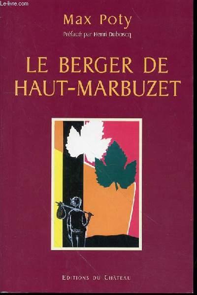 LE BERGER DE HAUT MARBUZET