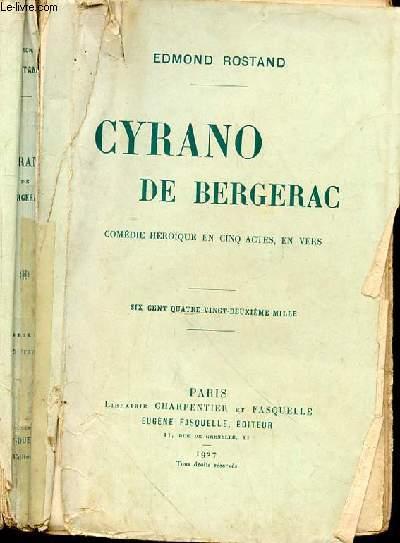 CYRANO DE BERGERAC - COMEDIE HEROIQUE EN CINQ ACTES EN VERS