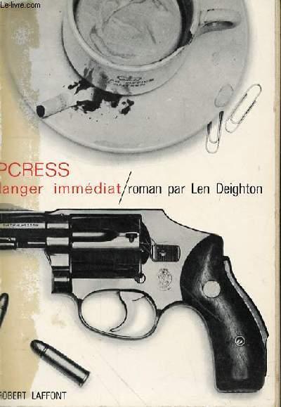 IPCRESS DANGER IMMEDIAT (THE IPCRESS FILE)