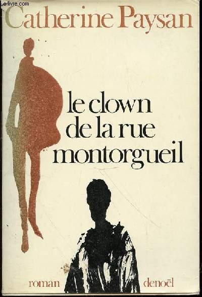 LE CLOWN DE LA RUE MONTORGUEIL