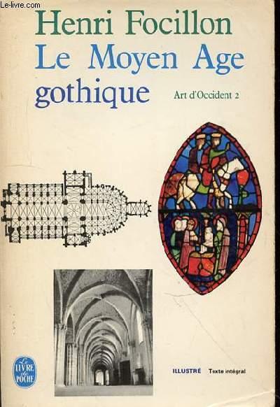 ART D'OCCIDENT - TOME 2 - LE MOYEN AGE GOTHIQUE