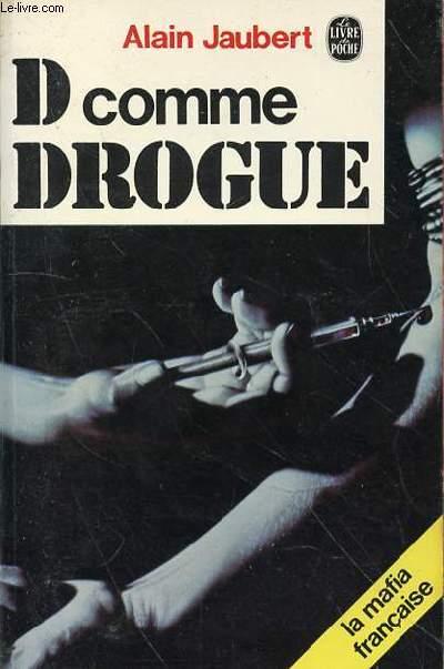 D COMME DROGUE