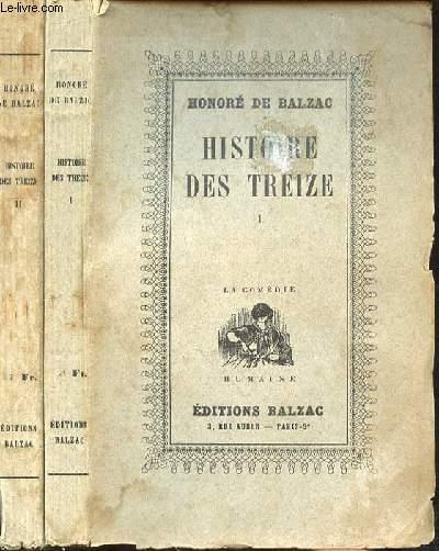HISTOIRE DES TREIZE- TOME 1 ET 2 en 2 VOLUMES