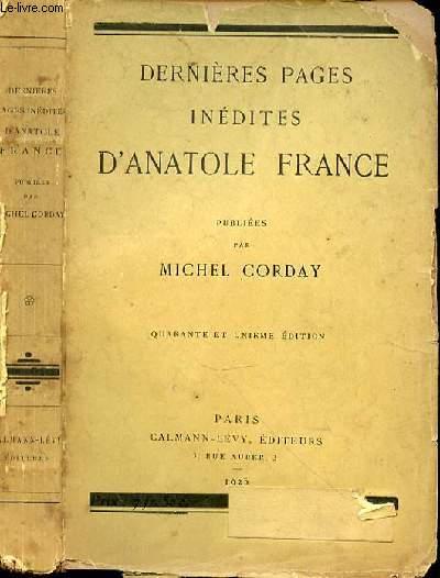 DERNIERES PAGES INEDITES D'ANATOLE FRANCE