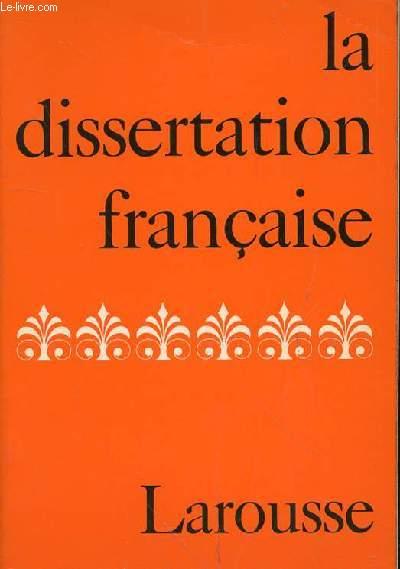 LA DISSERTATION FRANCAISE