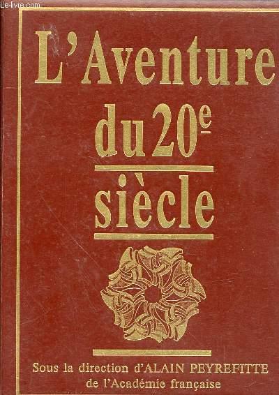 L'AVENTURE DU 20e SIECLE - LE TEMPS DES GUERRES 1900-1945