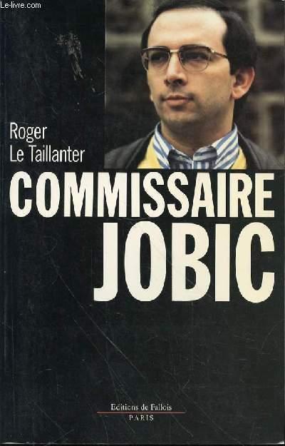 COMMISSAIRE JOBIC