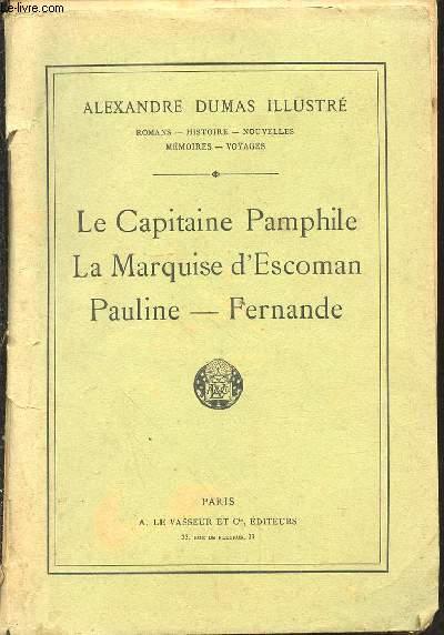 LE CAPITAINE PAMPHILE - LA MARQUISE D'ESCOMAN - PAULINE- FERNANDE N° 43