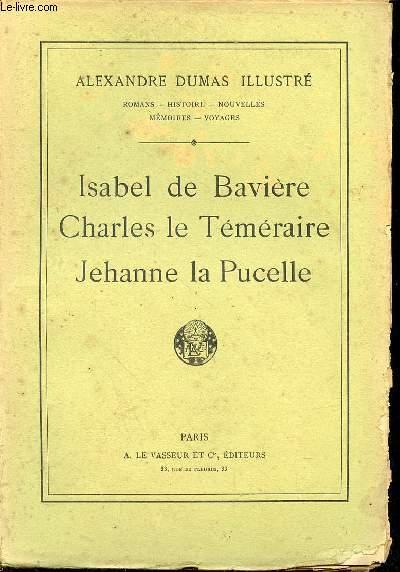 ISABEL DE BAVIERE - CHARLES LE TEMERAIRE - JEHANNE LA PUCELLE N°18