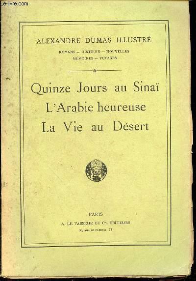 QUINZE JOURS AU SINAI - L'ARABIE HEUREUSE - LA VIE AU DESERT N°51