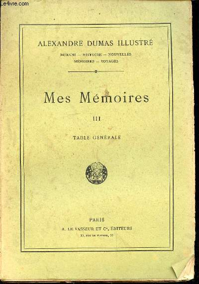 MES MEMOIRES III - TABLE GENERALE