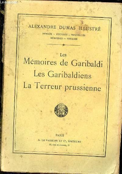 LES MEMOIRES DE GARIBALDI - LES GARIBALDIENS - LA TERREUR PRUSSIENNE N° 47