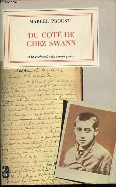 DU COTE DE CHEZ SWANN -  A LA RECHERCHE DU TEMPS PERDU I