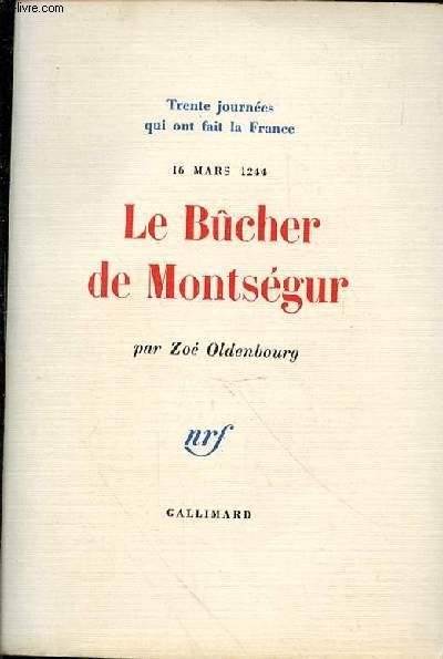 LE BUCHER DE MONTSEGUR N°6 - 16 MARS 1244