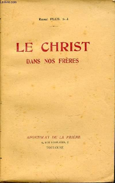 LE CHRIST DANS NOS FRERES