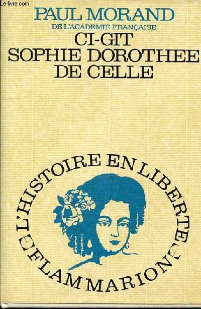 CI-GIT SOPHIE DOROTHEE DE CELLE