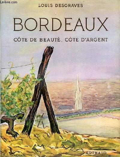 BORDEAUX COTE DE BEAUTE, COTE D'ARGENT