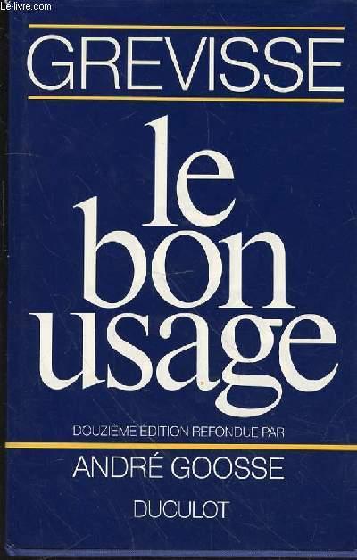 LE BON USAGE - GRAMMAIRE FRANCAISE
