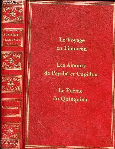 VOYAGES DE PARIS EN LIMOSIN - LES AMOURS DE PSICHE ET DE CUPIDON - LE POEME DU QUINQUINA