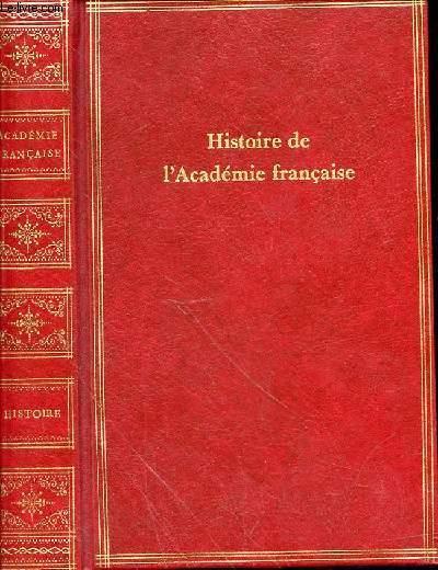 HISTOIRE DE L'ACADEMIE FRANCAISE
