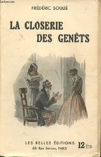 LA CLOSERIE DES GENETS