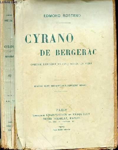 CYRANO DE BERGERAC, COMEDIE HEROIQUE EN CINQ ACTES EN VERS