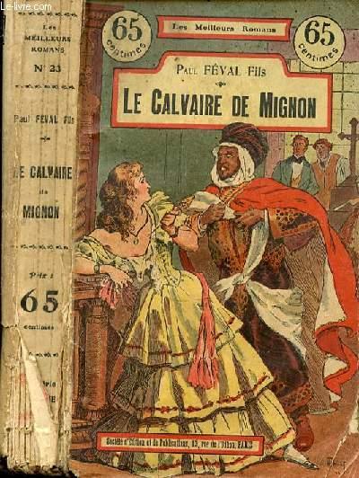 LE CALVAIRE DE MIGNON N°23