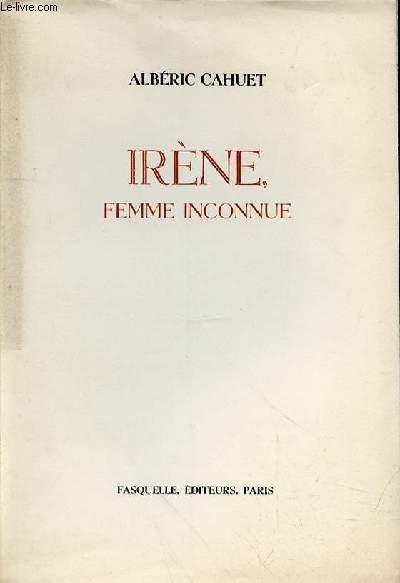 IRENE, FEMME INCONNUE