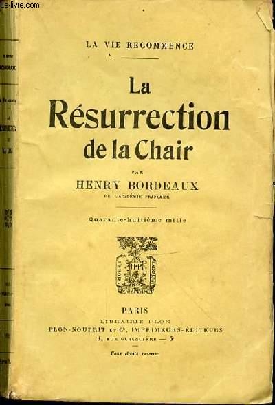 LA RESURRECTION DE LA CHAIR
