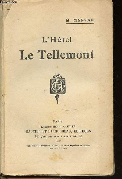 L'HOTEL LE TELLEMONT