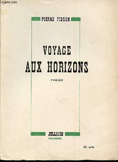 VOYAGE AUX HORIZONS