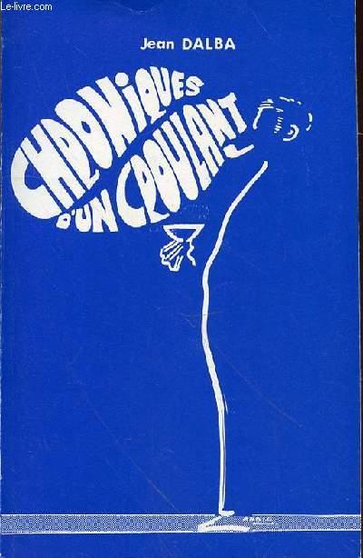 CHRONIQUE D'UN CROULANT